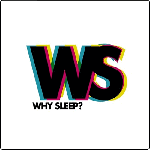 Why Sleep?